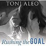 Rushing the Goal: Assassins Series, Book 8