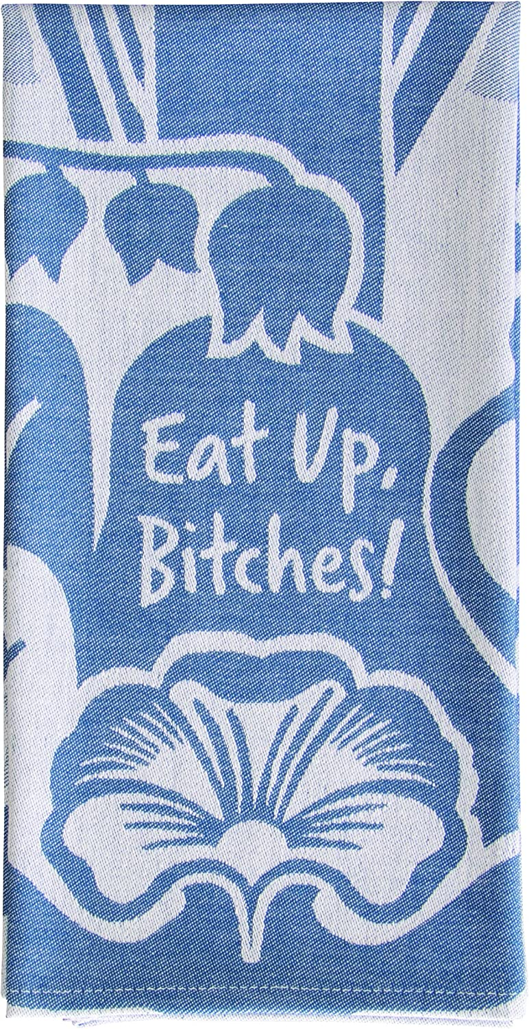 Blue Q Eat Up Bitches Woven Dish Towel