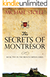 The Secrets of Montrésor (The French Orphan Book 2)