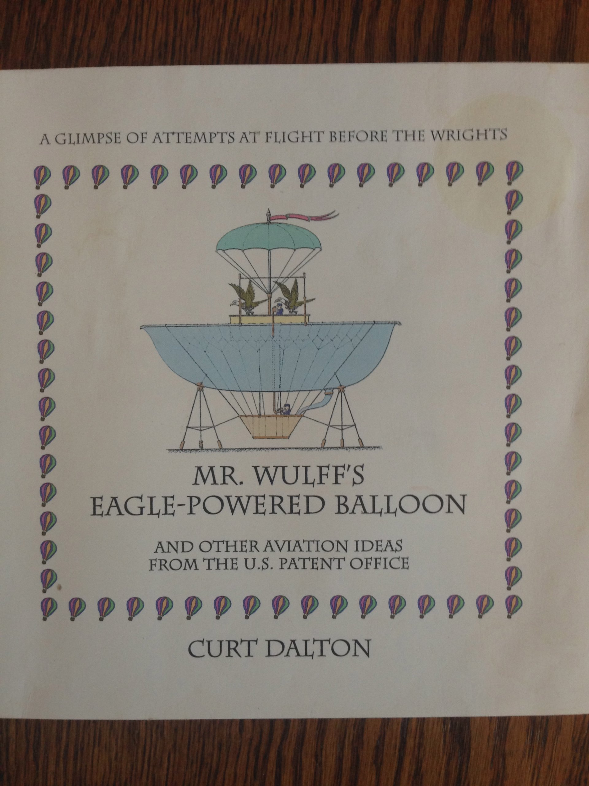 Download Mr. Wulff's eagle-powered balloon: And other aviation ideas from the U.S. patent office pdf