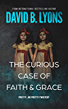 The Curious Case of Faith & Grace (The Trial Series)