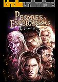 El Legado de la Profecía III: Pesares y Esperanzas (Spanish Edition)