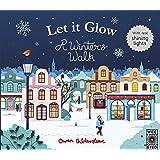 Let it Glow: A Winter's Walk