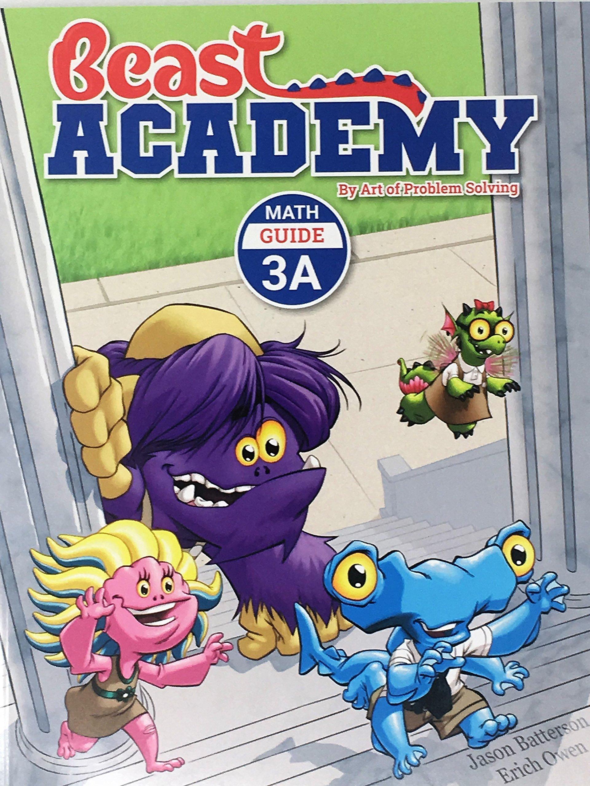 Read Online Beast Academy Math Guide 3A Art of Problem Solving (Art of Problem Beast Academy) by Jason Batterson and Erich Owen (2012) Paperback ebook