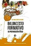 Baloncesto formativo: La preparación física