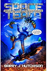 Space Team: Sting of the Mustard Mines Kindle Edition