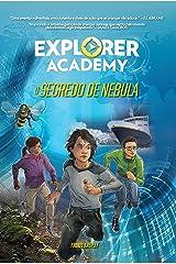 O segredo de Nebula (Explorer Academy Livro 1) (Portuguese Edition) Kindle Edition