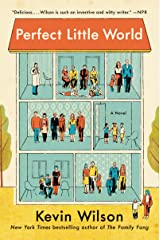 Perfect Little World: A Novel Kindle Edition