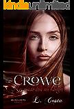 Crowe Revelado con mi sangre (Bilogía Crowe nº 2)