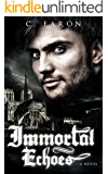 Immortal Echoes (Haunting Echoes Book 2)