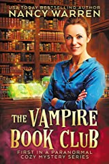 The Vampire Book Club: A Paranormal Women's Fiction Cozy Mystery Kindle Edition