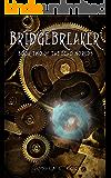 Bridgebreaker (The Echo Worlds Book 2)