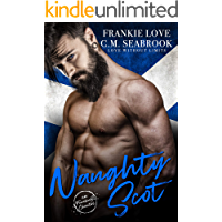 Naughty Scot (Love Without Limits Book 1)