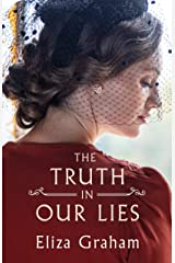 The Truth in Our Lies Kindle Edition
