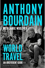 World Travel: An Irreverent Guide (English Edition) eBook Kindle
