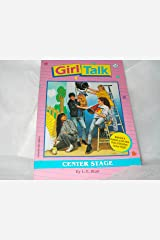 Girl Talk Center Stage Paperback
