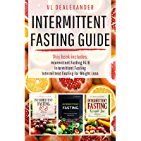 Intermittent Fasting Guide: Intermittent Fasting 16/8, Intermittent Fasting, & Intermittent Fasting for Weight Loss (English Edition)