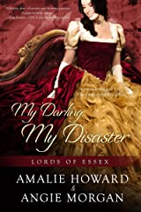 My Darling, My Disaster (Lords of Essex Book 2) Kindle Edition