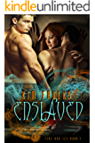 Enslaved (The Fire and Ice Series Book 3)