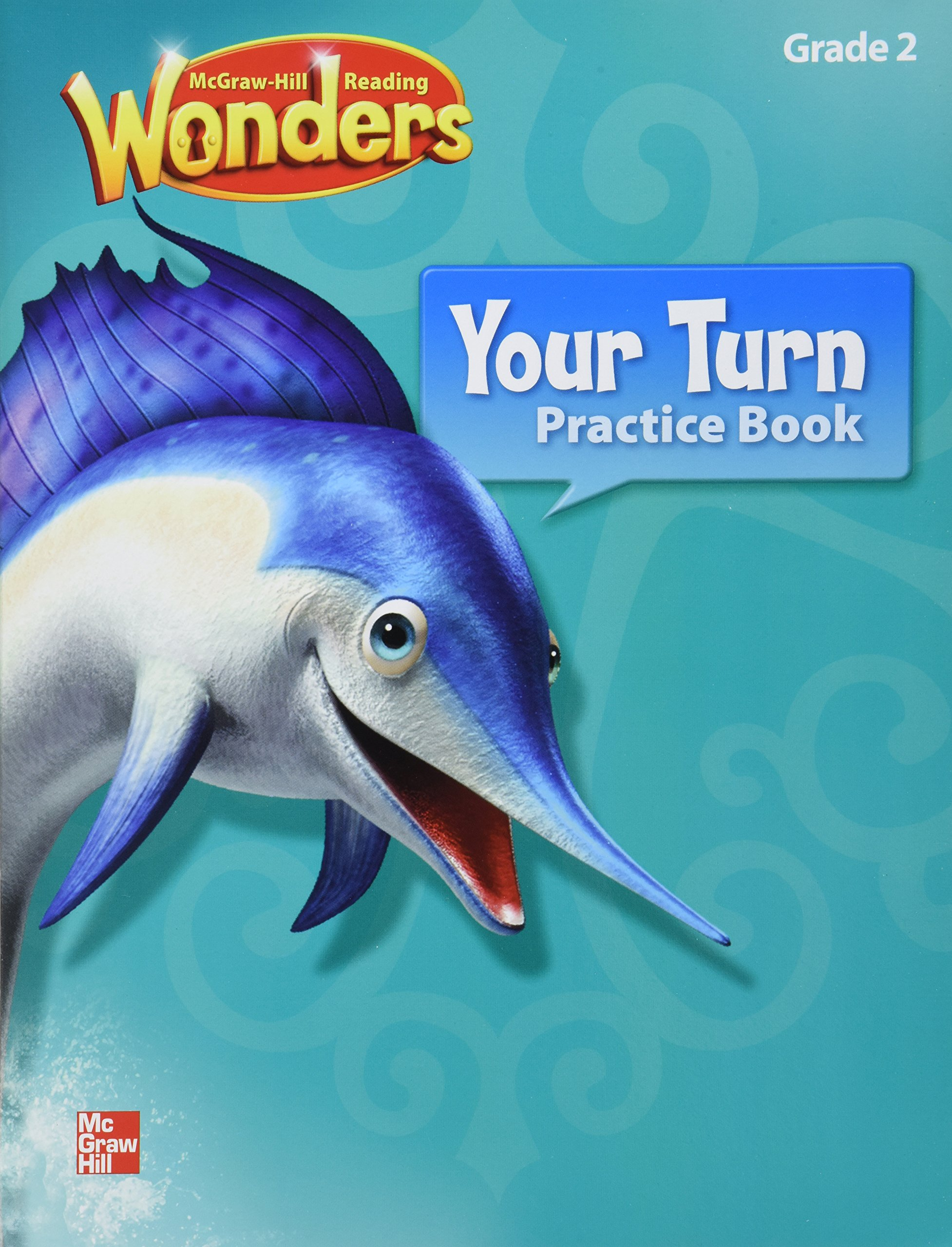 Worksheet Practice Book Grade 2 reading wonders your turn practice book grade 2 macmillanmcgraw hil 9780021188673 amazon com books