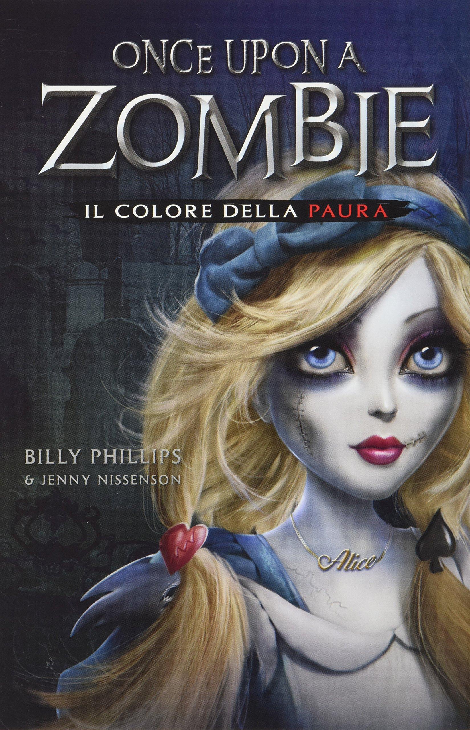 Risultati immagini per Once upon a zombie libro