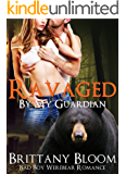 Shifter Romance: Ravaged By My Guardian (a Bad Boy BBW Werebear Shifter Romance) (Shapeshifter Military Paranormal Short Stories)