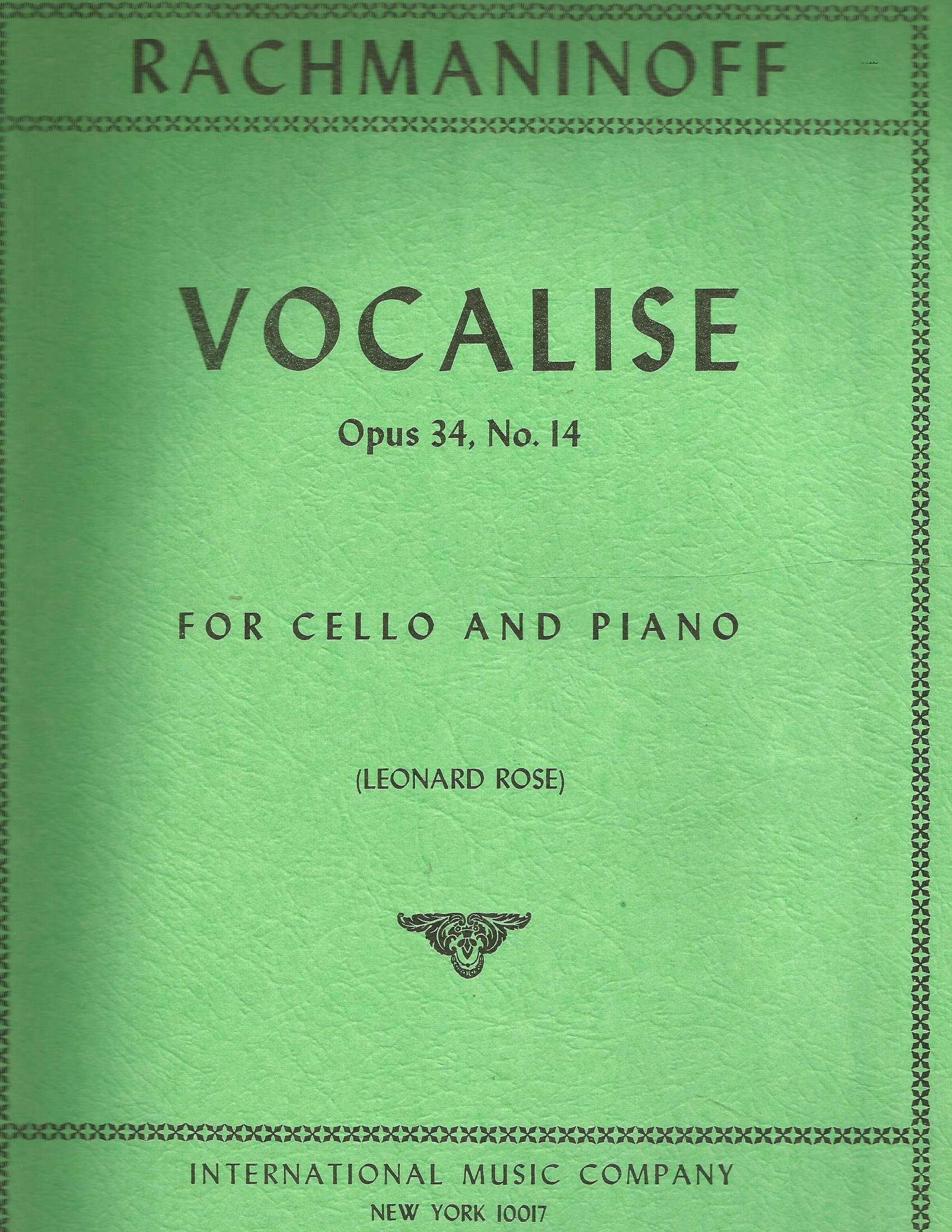 Rachmaninoff - Vocalise Op. 34 No. 14. For Cello. Edited by Leonard Rose. by International Music