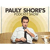 Pauly Shore Podcast Show