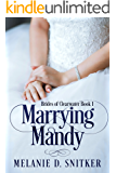 Marrying Mandy (Brides of Clearwater)