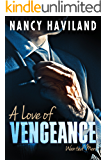 A Love of Vengeance (Wanted Men Book 1) (English Edition)