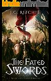 The Fated Swords: Mystics of V'nairia Book One