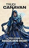 La Trilogie du magicien noir, Tome 2: La Novice