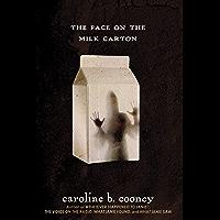 The Face on the Milk Carton (Janie Johnson Book 1)