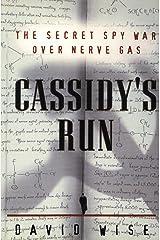 Cassidy's Run: The Secret Spy War Over Nerve Gas Kindle Edition