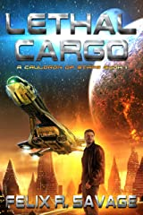Lethal Cargo: A Space Opera Adventure (A Cauldron of Stars Book 1) Kindle Edition