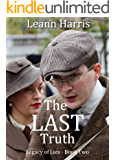 The Last Truth: Bletchley Park (Legacy of Lies Book 2)
