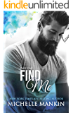 FIND ME - Part One (Finding Me)