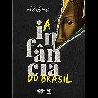A infância do Brasil