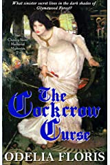 The Cockcrow Curse (The Chaucy Shire Medieval Mysteries Book 2) Kindle Edition