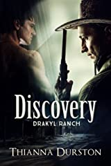 Discovery (Drakyl Ranch Book 1) Kindle Edition