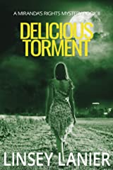 Delicious Torment: Book II (A Miranda's Rights Mystery 2) Kindle Edition