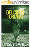 Delicious Torment: Book II (A Miranda's Rights Mystery 2)