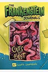 The Frankenstein Journals: Guts or Bust Kindle Edition