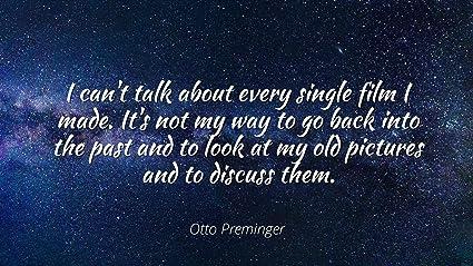 Amazoncom Otto Preminger Famous Quotes Laminated Poster Print