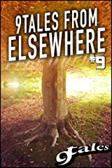 9Tales From Elsewhere 9 (9Elsewhere) Kindle Edition