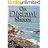 On Distant Shores: A riveting historical epic of love, lust, ambition and revenge.