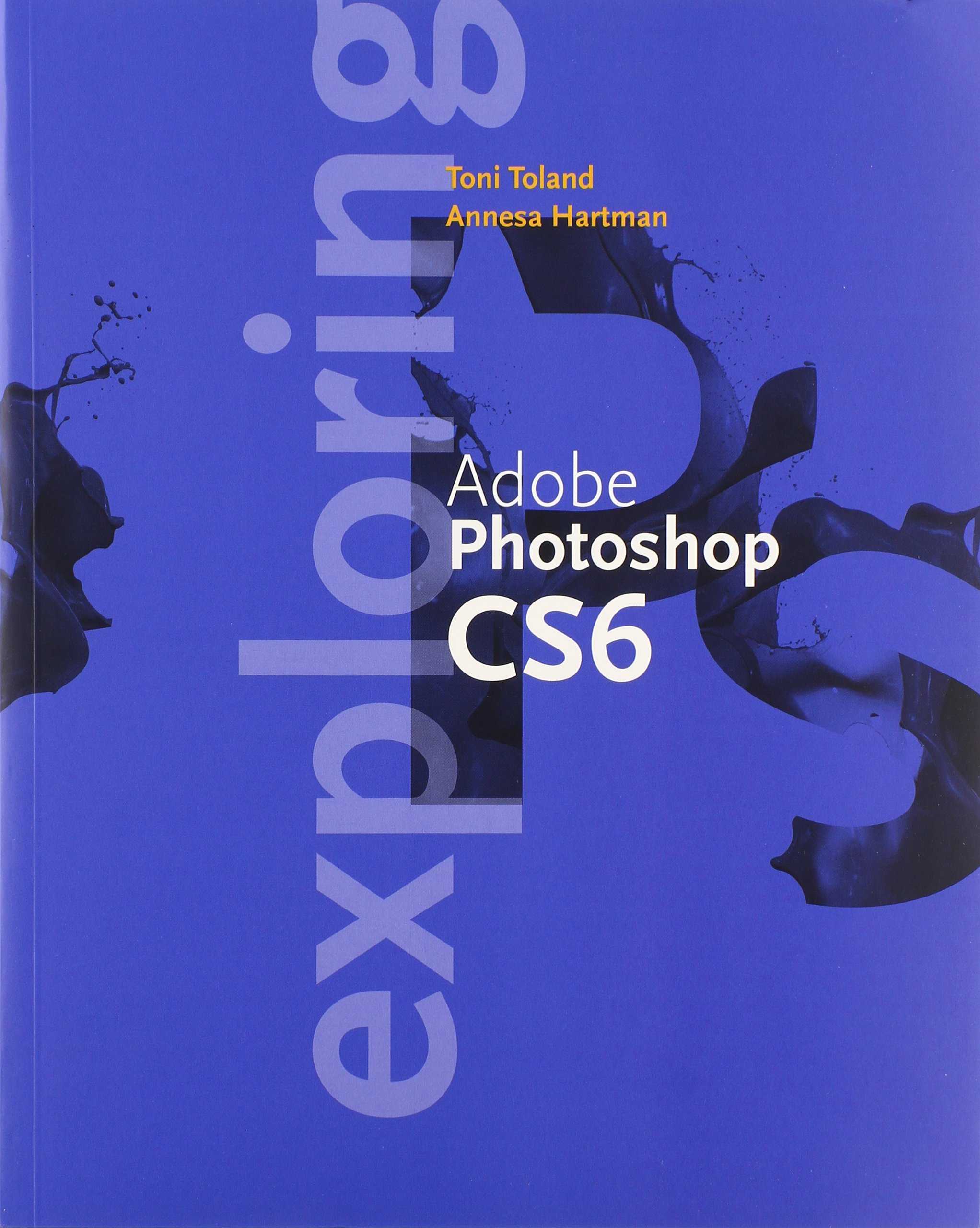 Exploring Adobe Photoshop CC Update by Delmar Cengage Learning