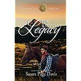 The Rancher's Legacy (Homeward Trails Book 1)