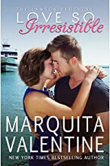 Love So Irresistible (The Lawson Brothers Book 3) Kindle Edition