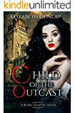 Child of the Outcast (Born Vampire Book 2)